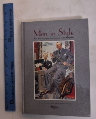 Men In Style: The Golden Age Of Fashion From Esquire. Woody Hochswender, Kim Johnson Gross ed