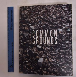 Common Grounds. Michael Buhrs, Abbas Akhavan, Verena Hein
