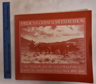 America's Great Lost Expedition: The Thomas Keam Collection of the Hopi Pottery from the Second...