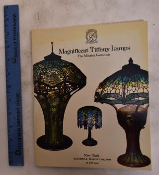 Magnificent Tiffany Lamps, The Mihalak Collection. Manson Christie, Inc Woods International