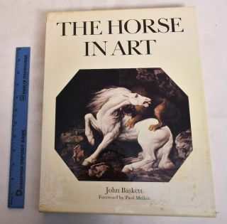 The Horse in Art. John Baskett