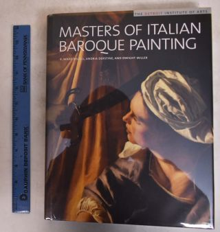 Masters of Italian Baroque Painting: The Detroit Institute of Arts. R. Ward Bissell, Andria...