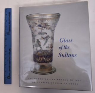 Glass Of The Sultans. Stefano Carboni, David Whitehouse