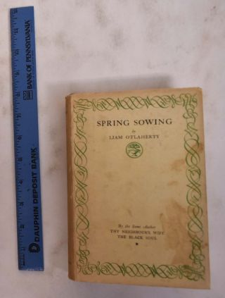 Spring Sowing. Liam O'Flaherty