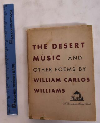 The Desert Music and Other Poems. William Carlos Williams