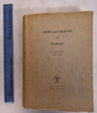 Arts and Crafts of Hawaii. Peter H. Buck