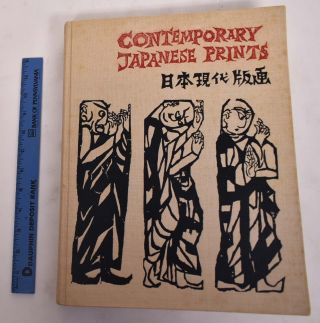 Contemporary Japanese Prints. Michiaki Kawakita, John Bester