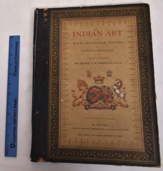 Indian Art at Marlborough House and Sandringham. W. Griggs, George C. M. Birdwood