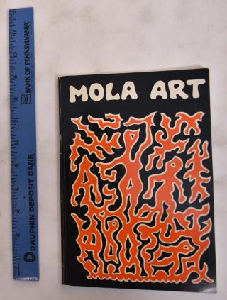 Mola Art From the San Blas Islands. Kit S. Kapp
