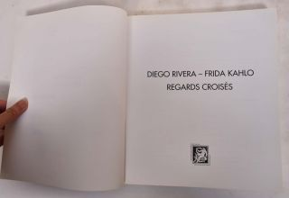 Diego Rivera - Frida Kahlo: Regards Croises