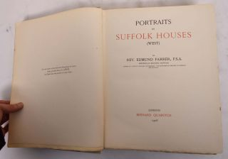Portraits in Suffolk Houses (West). Edmund Farrer