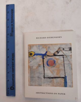 Abstractions on Paper. Richard Diebenkorn