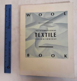 Wool Book; The International Textile Design Contest. Fashion Foundation