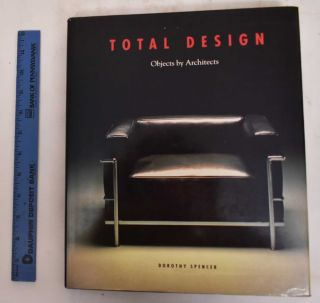 Total Design: Objects by Architects. Dorothy Spencer