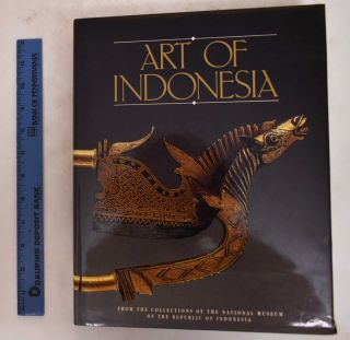 Art of Indonesia, From the Collection of the National Museum of the Republic of Indonesia....