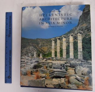 Hellenistic Architecture in Asia Minor. James Steele
