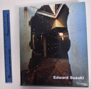 Edward Suzuki: Buildings And Projects. Philip Drew, Edward Suzuki