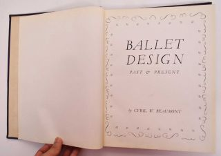 Ballet Design: Past & Present. Cyril W. Beaumont