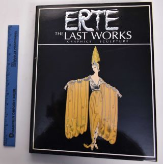 Erte: The Last Works, Graphics-Sculpture. Eric Estorick