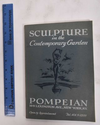 Sculpture In The Contemporary Garden: Pompeian Studios. Pompeian Studios