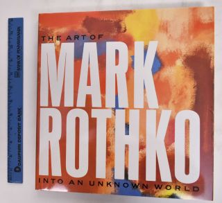 The Art Of Mark Rothko: Into An Unknown World