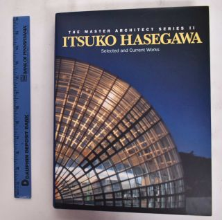 Itsuko Hasegawa: Selected And Current Works. Stephen Dobney