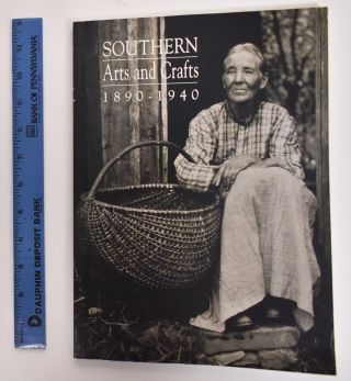 Southern Arts and Crafts: 1890-1940. Bill Anderson