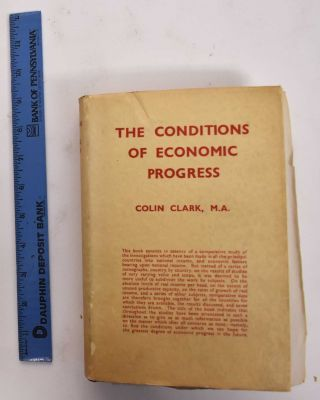 The Conditions Of Economic Progress. Colin Clark