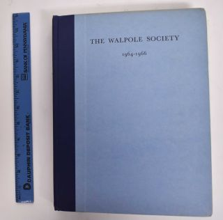 The forthieth volume of the Walpole Society 1964/1966: The book of Architecture of John Thorpe in...