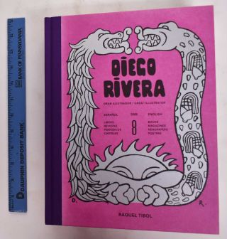 Diego Rivera: Gran Ilustrador / Great Illustrator. Raquel Tibol