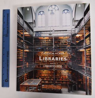 Candida Hofter: Libraries. Candida Hofer