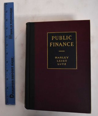 Public Finance. Harley Leist Lutz