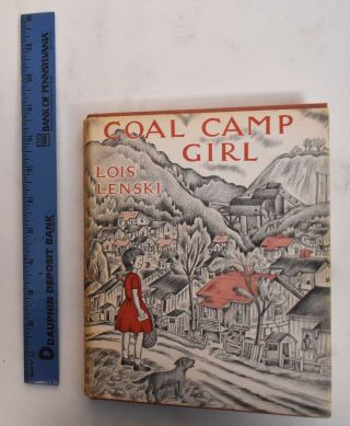 Coal Camp Girl. Lois Lenski