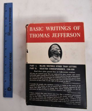 Basic Writings of Thomas Jefferson. Philip S. Foner