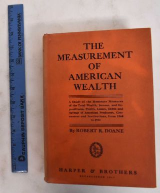 The measurement of American wealth. Robert R. Doane