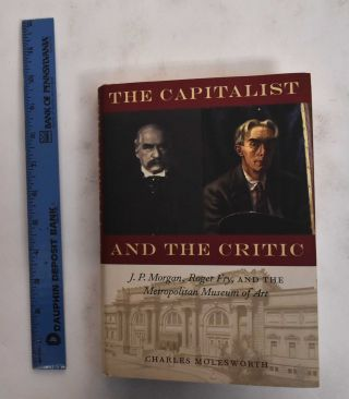 The Capitalist and the Critic. Charles Molesworth