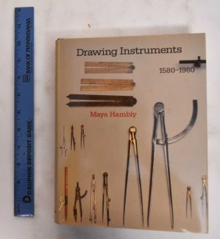 Drawing Instruments, 1580-1980. Maya Hambly