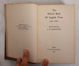 The Oxford Book of English Verse, 1250-1900. Arthur Quiller-Couch
