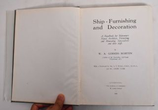 Ship-Furnishing and Decoration: A Handbook for Shipowners, Naval Architects, Furnishing and...
