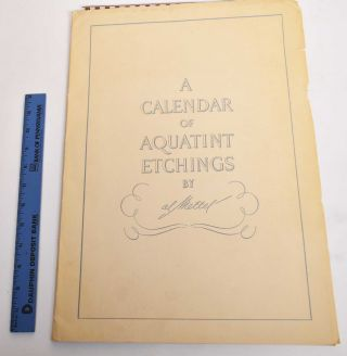A Calendar of Aquatint Etchings by Al Mettel 1956