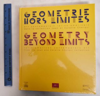 Geometry Beyond Limits: Latin American Contemporary Art From The Jean And Colette Cherqui...