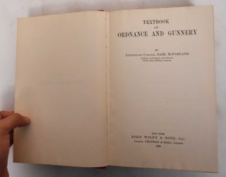 Textbook of Ordnance and Gunnery. Earl McFarland