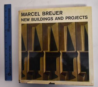 Marcel Breuer, new buildings and projects. Marcel Breuer, Tician Papachristou