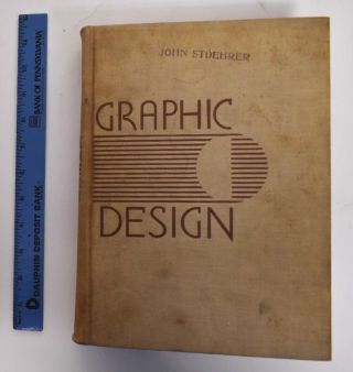Graphic design; a library of old and new masters in the graphic arts. Leon Friend, Joseph Hefter