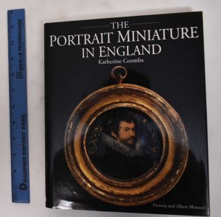 The Portrait Miniature in England. Katherine Coombs