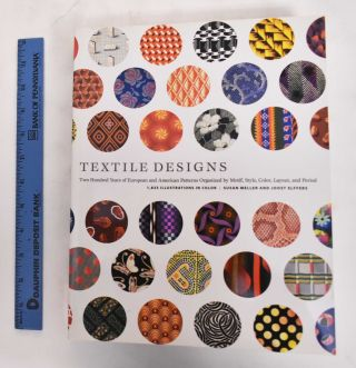Textile Designs: Two Hundred Years of European and American Patterns Organized by Motif, Style,...