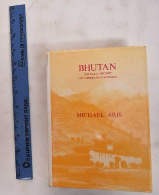 Bhutan: The Early History of a Himalayan Kingdom. Michael Aris