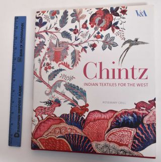 Chintz: Indian Textiles for the West. Rosemary Crill, Ian Thomas