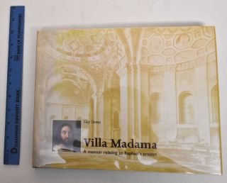 Villa Madama : a memoir relating to Raphael's project. Guy Dewez