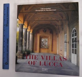 The villas of Lucca. Cristina. Colle Acidini Luchinat, Massimo, Gilberto. Listri, Marcello....